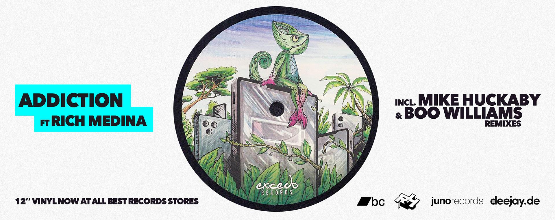 Addiction ft. Rich Medina, incl. Mike Huckaby, Boo Williams Remixes
